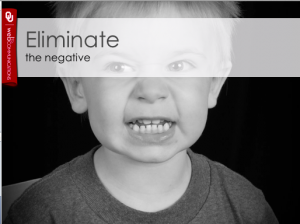 Eliminate the negative