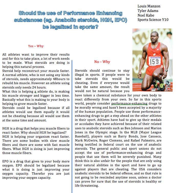 essays on the use of steroids in sports The use of performance-enhancing drugs in sports michael scott in the last couple of years, many athletes in different sports have.